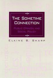 The Sometime Connection: Public Opinion and Social Policy by  Elaine B Sharp - Paperback - 1999 - from Kadriin Blackwell and Biblio.com
