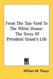 From the Tan-Yard To the White House