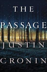 The Passage: A Novel (Book One of The Passage Trilogy) [Hardcover] Cronin, Justin