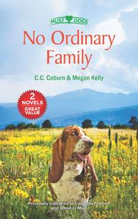 No Ordinary Family: A 2-in-1 Collection (Must Love Dogs)
