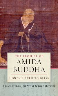 PROMISE OF AMIDA BUDDHA: Honens Path To Bliss