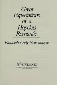 GREAT EXPECTATIONS OF A HOPELESS ROMANTIC