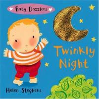 Baby Dazzlers: Twinkly Night (Baby Dazzlers)