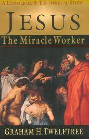 Jesus: The Miracle Worker
