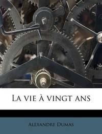 image of La vie à vingt ans (French Edition)