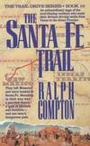 image of The Santa Fe Trail (The Trail Drive Series Book 10)