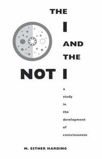 The I and the Not I : A Study in the Development of Consciousness