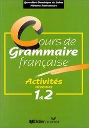 Cours De Grammaire Francaise Activities: Vols 1&2
