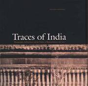 Traces of India: Photography, Architecture and the Politics of Representation 1850-1900 (Yale Center for British Art)