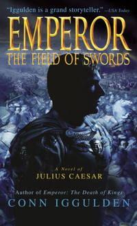 Emperor: The Field of Swords (The Emperor)