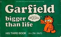 Garfield Bigger Than Life: His Third Book