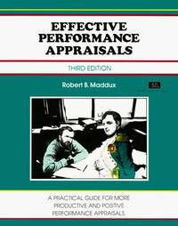 Effective Performance Appraisals : A Practice Guide for More Productive and Positive Performance Appraisals