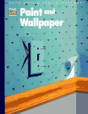 image of Paint and Wallpaper  (Home Repair and Improvement, Updated Series)