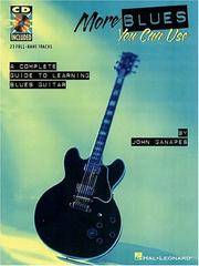 MORE BLUES YOU CAN USE. a Complete Guide to Learning Blues Guitar. (Sheet Music, with CD) by John Ganapes - Paperback - 1998 - from Balcony Books and Records (SKU: 15046)