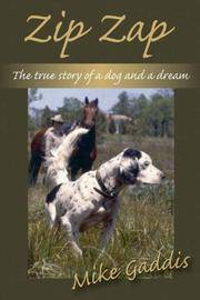 Zip Zap: The True Story of a Dog and a Dream (signed and numbered)