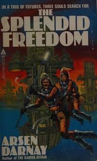 The Splendid Freedom