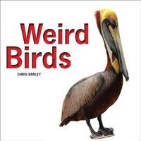 Weird Birds by  Chris Earley - Paperback - 2014-09-11 - from academybooks (SKU: B-brd1-22279)