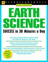 Earth Science Success in 20 Minutes a Day (Skill Builders (Learningexpress))