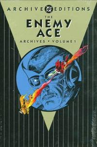 The Enemy Ace Archives, Vol. 1 (DC Archive Editions)
