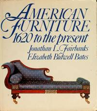 AMERICAN FURNITURE. 1620 To The Present.