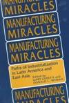 Manufacturing Miracles