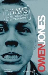 image of CHAVS: LA DEMONIZACIÓN DE LA CLASE OBRERA