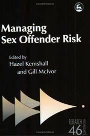 Managing Sex Offender Risk