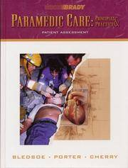 Paramedic Care: Principles & Practice: Patient Assessment