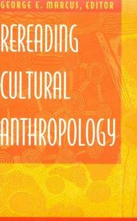 Rereading Cultural Anthropology by  ed  George E. - Paperback - 1992 - from Tiber Books and Biblio.co.uk