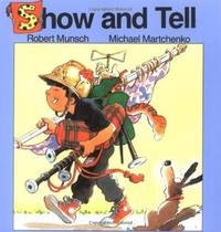 Show and Tell (Munsch for Kids)