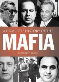 A Complete History of the Mafia