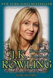 J.K. ROWLING : THE WIZARD BEHIND HARRY by MARC SHAPIRO - Paperback - from Montclair Book Center (SKU: IM75339)