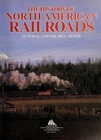 History of North American Railroads