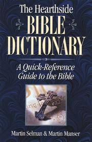 The Hearthside Bible Dictionary: A Quick-Reference Guide to the Bible (The Hearthside Library)