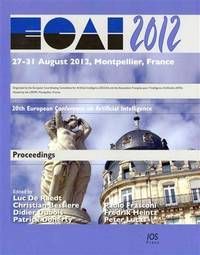 ECAI 2012; proceedings. (Frontiers in artificial intelligence and applications; v.242) by  France) Ed. by Luc De Raedt et al European Conference on Artificial Intelligence (20th: 2012: Montpellier - Paperback - 2012 - from Gulls Nest Books (SKU: 400184)