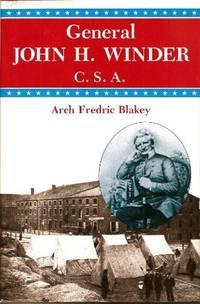 GENERAL JOHN H. WINDER C.S.A