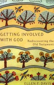 Getting Involved with God: Rediscovering the Old Testament, Inscribed By Author