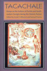 Essays on the Indians of Florida and Southeastern Georgia during the Historic Period (Florida Museum of Natural History by Tacachale - Paperback - from Miriam Rose Books and Biblio.com