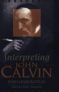 Interpreting John Calvin