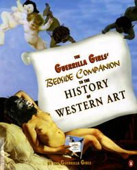 image of The Guerrilla Girls' Bedside Companion to the History of Western Art