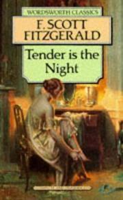 Tender Is the Night (Wordsworth Classics)