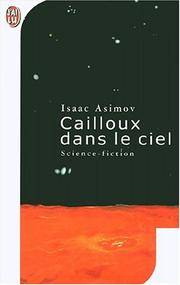 CAILLOUX DANS LE CIEL (IMAGINAIRE) by ASIMOV ISAAC - 2001 - from A - Z Books and Biblio.com