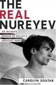 The Real Nureyev: An Intimate Memoir of Ballet's Greatest Hero
