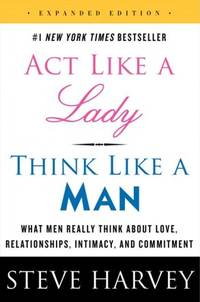 Act Like a Lady, Think Like a Man by  Steve Harvey - Paperback - 2014 - from A - Z Books and Biblio.com
