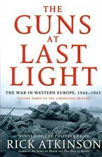 image of The Guns at Last Light: The War in Western Europe, 1944-1945 (The Liberation Trilogy / Thorndike Press Large Print Nonfiction Series)
