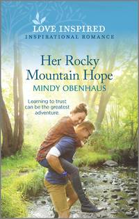 Her Rocky Mountain Hope (Rocky Mountain Heroes)