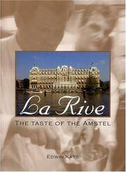 La Rive: The Taste of Amstel