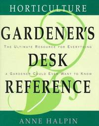 Horticulture Gardener's Desk Reference