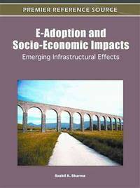 E ADOPTION AND SOCIO ECONOMIC IMPACTS EMERGING INFRASTRUCTURAL EFFECTS