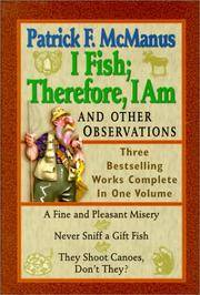 I Fish; Therefore I am and Other Observations